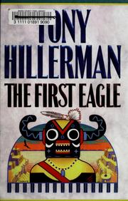Cover of: The first eagle | Tony Hillerman