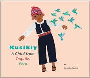 Kusikiy a Child from Taquile Peru by Mercedes Cecilia