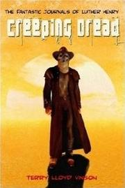 Cover of: Creeping Dread | Terry Lloyd Vinson