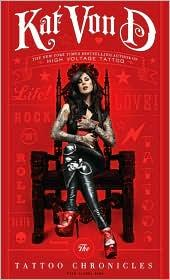Cover of: The Tattoo Chronicles by Kat Von D
