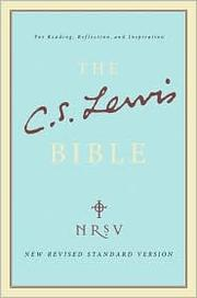 Cover of: The C.S. Lewis Bible by C. S. Lewis