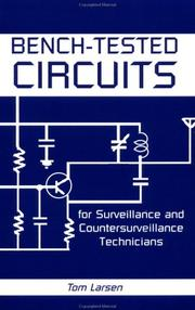 Cover of: Bench-tested circuits for surveillance and countersurveillance technicians