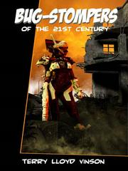 Cover of: Bug-Stompers of the 21st Century by Terry Lloyd Vinson