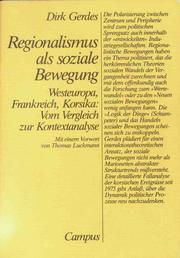 Cover of: Regionalismus als soziale Bewegung. Westeuropa, Frankreich, Korsika: Vom Vergleich zur Kontextanalyse.