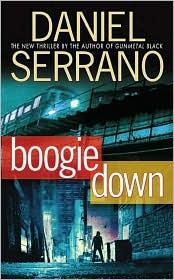 Cover of: Boogie Down | Daniel Serrano