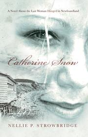 Cover of: Catherine Snow, a novel by Nellie Strowbridge
