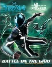 Cover of: Battle on the Grid (Disney Tron Legacy) by Random House Disney