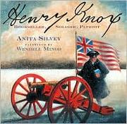 Cover of: Henry Knox | Anita Silvey