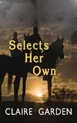 Cover of: Selects Her Own | Claire Garden