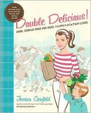 Cover of: Double Delicious! | Jessica Seinfeld