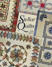 Cover of: Stellar Quilts | Judy Martin