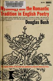 Cover of: Mythology and the romantic tradition in English poetry by Douglas Bush