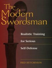 Cover of: THE MODERN SWORDSMAN - Realistic Training for Serious Self-Defense
