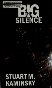 Cover of: The big silence | Stuart M. Kaminsky