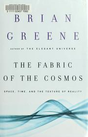 Cover of: The fabric of the cosmos | Brian Greene