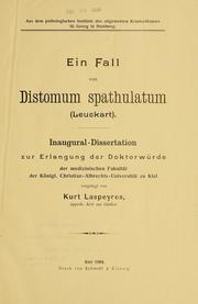 Cover of: Ein Fall von Distomum spathulatum (Leuckart) by Kurt Laspeyres