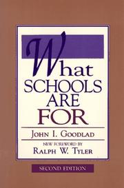 Cover of: What schools are for | John I. Goodlad