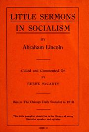 Cover of: Little sermons in socialism by Abraham Lincoln | Burke McCarty
