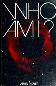 Cover of: Who am I? | Alvin R. Dyer