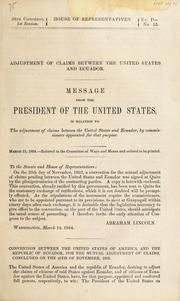Cover of: Adjustment of claims between the United States and Ecuador | Abraham Lincoln