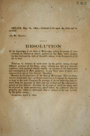 Cover of: Resolution of the Legislature of the state of Mississippi | Mississippi. Legislature