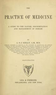 Cover of: The practice of medicine by A. O. J. Kelly