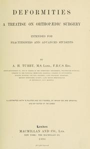 Cover of: Deformities, a treatise on orthopaedic surgery | A. H. Tubby
