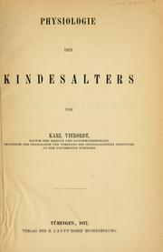 Cover of: Physiologie des Kindesalters | Karl von Vierordt