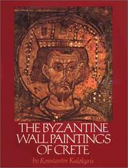 Cover of: The Byzantine Wall Paintings of Crete (Art) | Konstantin Kalokyris