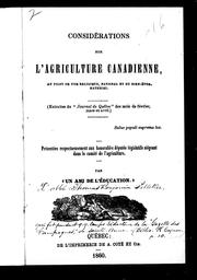 Cover of: Considérations sur l'agriculture canadienne | Thomas Benjamin Pelletier