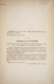 Cover of: Resolution passed by the General Assembly of the state of Virginia, in relation to the Confederate States impressment laws | Virginia. General Assembly