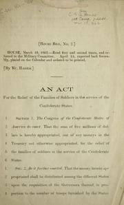 Cover of: An act for the relief of the families of soldiers in the service of the Confederate States | Confederate States of America