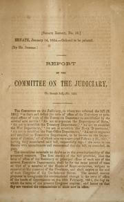 Cover of: Report of the Committee on the Judiciary, on Senate bill, no. 150 by Confederate States of America. Congress. Senate. Committee on the Judiciary