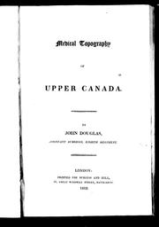 Cover of: Medical topography of Upper Canada | Douglas, John