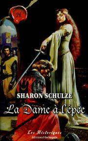 Cover of: La dame à l'épée | Sharon Schulze