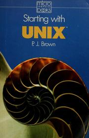Cover of: Starting with UNIX | Brown, P. J.