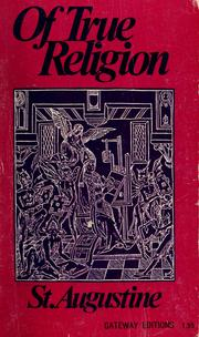Cover of: Of true religion | Augustine of Hippo
