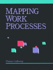 Mapping work processes by Dianne Galloway