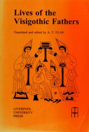Cover of: Lives of the Visigothic fathers | translated and edited by A.T. Fear