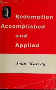 Cover of: Redemption: accomplished and applied | Murray, John