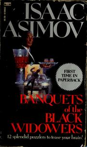 Cover of: Banquets of the black widowers | Isaac Asimov