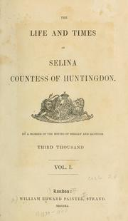 Cover of: The life and times of Selina, Countess of Huntingdon | Aaron Crossley Hobart Seymour