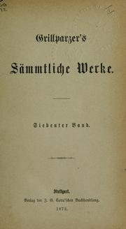 Cover of: Sämmtliche Werke by Franz Grillparzer