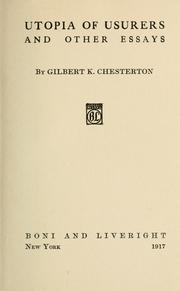 Cover of: Utopia of usurers, and other essays | G. K. Chesterton