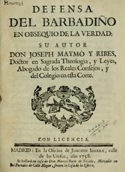Cover of: Defensa del Barbadiño en obsequio de la verdad by Joseph Maymó y Ribes