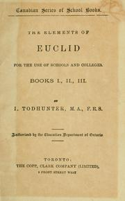 Cover of: The elements of Euclid for the use of schools and colleges by Isaac Todhunter