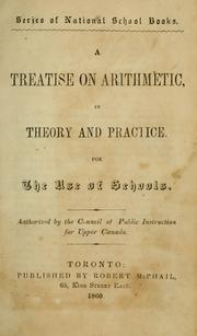 Cover of: A Treatise on arithmetic in theory and practice |