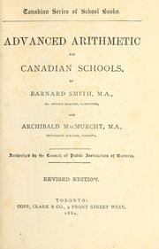 Cover of: Advanced arithmetic for Canadian schools | Barnard Smith