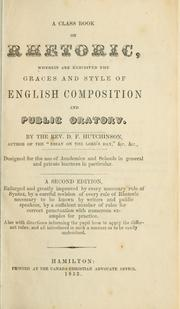 Cover of: A class book on rhetoric by D. F. Hutchinson