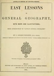 Cover of: Easy lessons in general geography, with maps and illustrations | J. George Hodgins